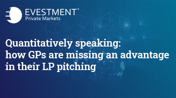 Quantitatively speaking: how GPs are missing an advantage in their LP pitching